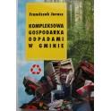 Kompleksowa gospodarka odpadami w gminie Franciszek Jurasz